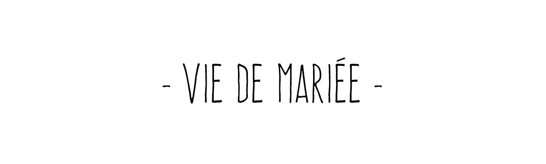 VIE DE MARIEE MUG