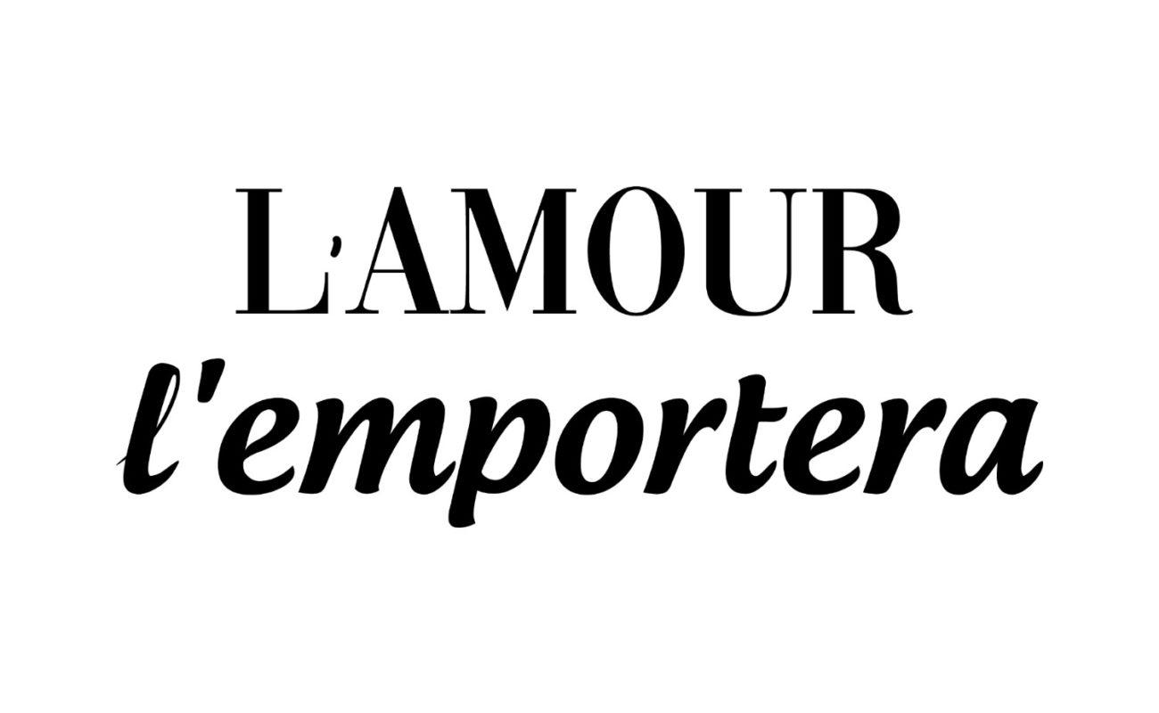L'AMOUR L'EMPORTERA DUODEM